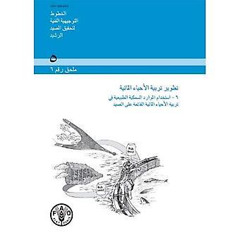 Ontwikkeling van de aquacultuur (Arabisch): Aanvulling 6: gebruik van wilde visbestanden voor vangst gebaseerde aquacultuur (FAO...