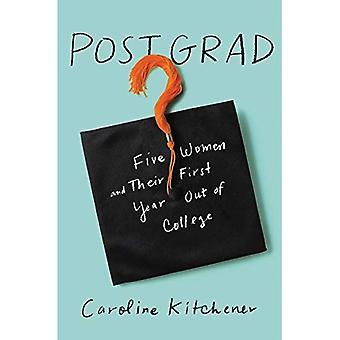 Post Grad: Vijf vrouwen en hun eerste jaar uit de Ivy League
