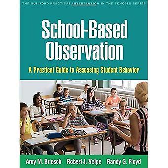 School-Based osservazione: Una guida pratica per valutare il comportamento dello studente