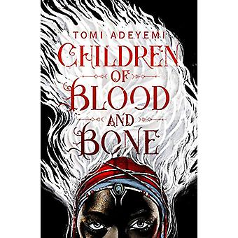 Children of Blood and Bone by Tomi Adeyemi - 9781509871353 Book