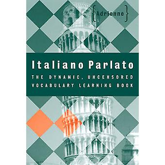 Italiano Parlato von Adrienne