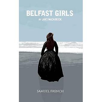 Belfast Girls av McCarrick & Jaki