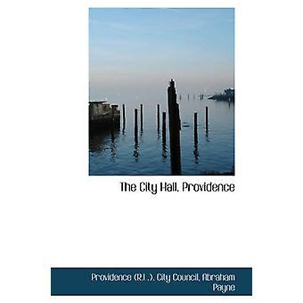 The City Hall Providence by Council & Providence R.I .. City
