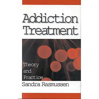 Tossicodipendenze trattamento teoria e pratica di Rasmussen & Sandra