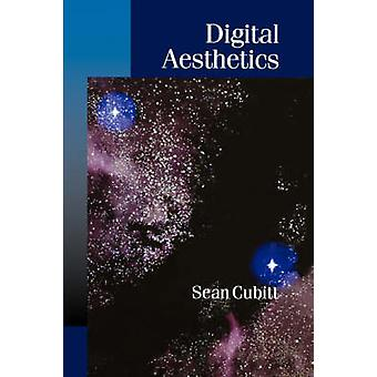 Digital Aesthetics by Cubitt & Sean