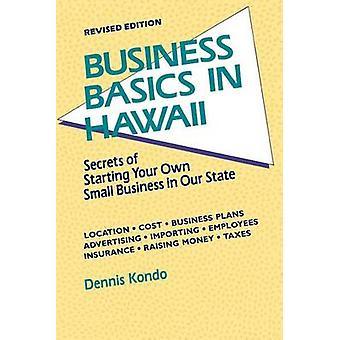 Business grunderna i Hawaii REV. Ed. av Kondo & Dennis K.