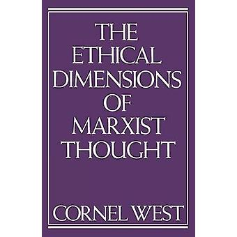 Ethical Dimensions of Marxist Thought by West & Cornel