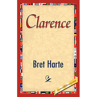 Clarence by Harte & Bret