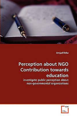 Perception about NGO Contribution towards education by Reba & Amjad