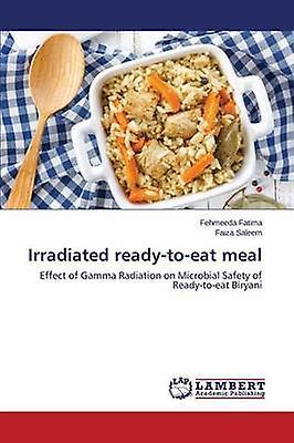 Irradiated readytoeat meal by Fatima Fehmeeda