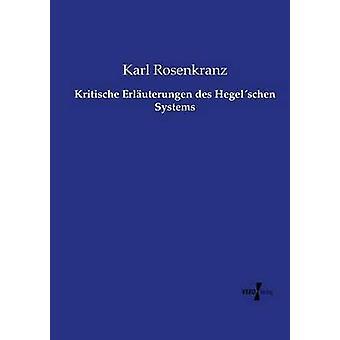 Sistemi di Kritische Erluterungen des e pubblicato da Karl & Rosenkranz