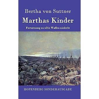 Marthas Kinder by Bertha von Suttner