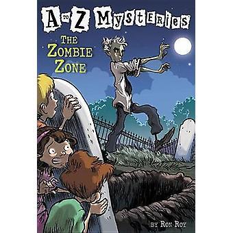 The Zombie Zone (ne) by Ron Roy - John Steven Gurney - 9780375824838