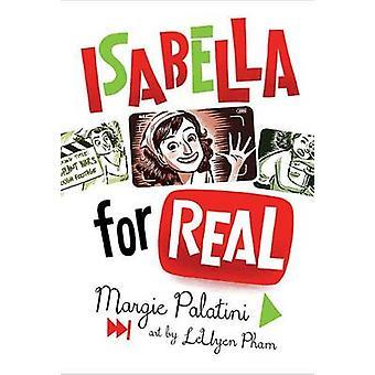 Isabella for Real by Margie Palatini - LeUyen Pham - 9780544148468 Bo
