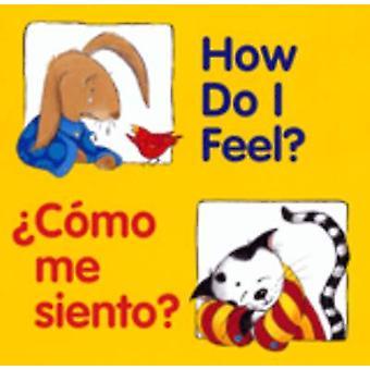 How Do I Feel? / Como Me Siento? Book