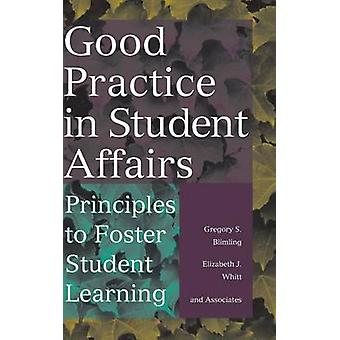 Good Practice in Student Affairs - Principles to Foster Student Learni