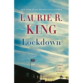 Lockdown - A Novel of Suspense by Lockdown - A Novel of Suspense - 9780