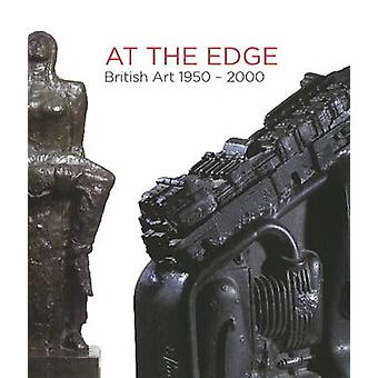 At the Edge - British Art 1950-2000 by Gallery Oldham - 9780955038563