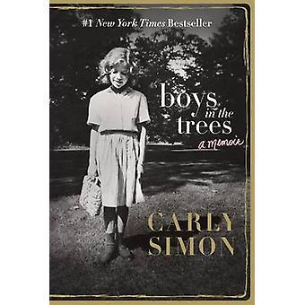 Boys in the Trees - A Memoir by Carly Simon - 9781250095893 Book