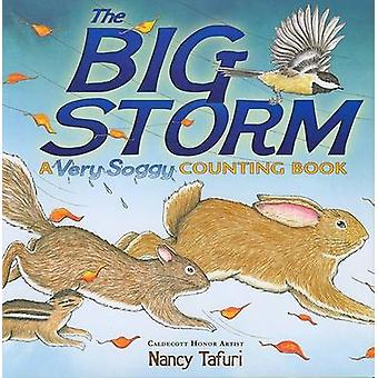 The Big Storm - A Very Soggy Counting Book by Nancy Tafuri - Nancy Taf