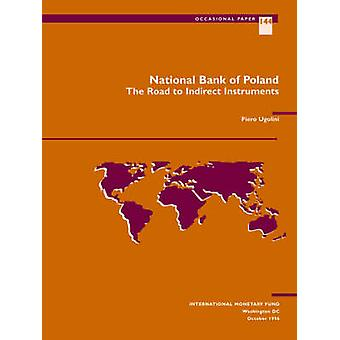 National Bank of Poland - The Road to Indirect Instruments by Internat