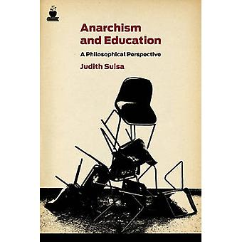 Anarchism and Education - A Political Perspective by Judith Suisa - 97