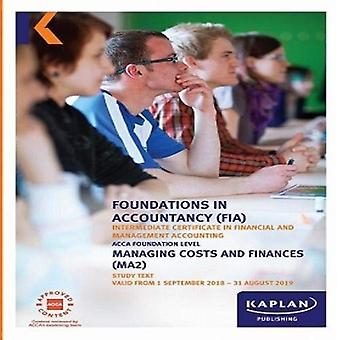 MA2 - MANAGING COSTS AND FINANCE - STUDY TEXT - STUDY TEXT by MA2 - M