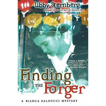 Finding the Forger - A Bianca Balducci Mystery by Libby Sternberg - 97