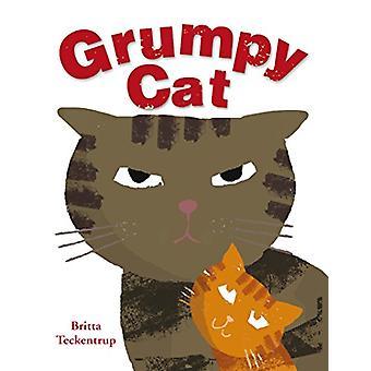 Grumpy Cat by Britta Teckentrup - Britta Teckentrup - 9781907967474 B