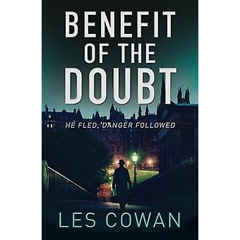 Benefit of the Doubt - He fled - danger followed by Les Cowan - 978178