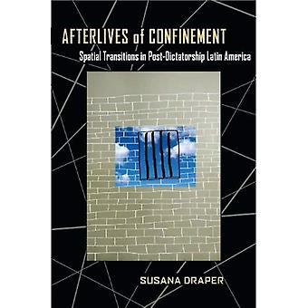 Afterlives of Confinement