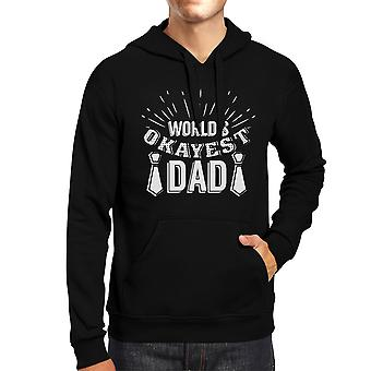 World's Okayest Dad Unisex Funny Design Hoodie Witty Gifts For Dad
