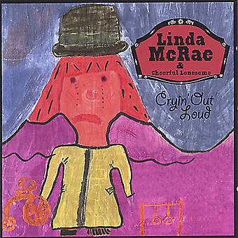 Linda McRae & Cheerful Lonesome - græde højt [CD] USA import