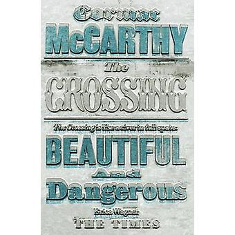 The Crossing by Cormac McCarthy - 9780330511247 Book