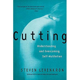 Kutte - forstå og overvinne selv-lemlesting av Steven Leven