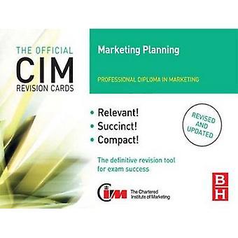 CIM Revision kort marknadsföring planering (2: a reviderade upplagan) av Karen