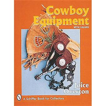 Cowboy Equipment by Joice I. Overton - 9780764304057 Book