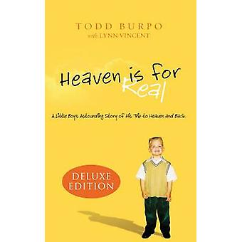 Heaven is for Real Deluxe Edition - A Little Boy's Astounding Story of