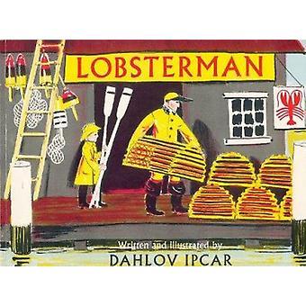 Lobsterman by Dahlov Ipcar - 9780892720323 Book