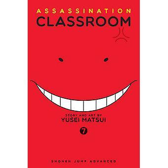 Assassination Classroom - Vol. 7 by Yusei Matsui - 9781421576138 Book