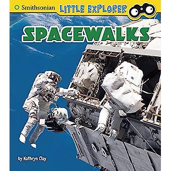 Spacewalks by Kathryn Clay - 9781474733014 Book