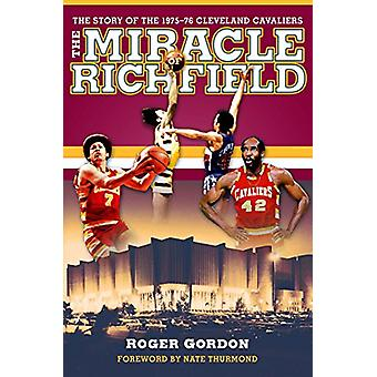 The Miracle of Richfield - The Story of the 1975-76 Cleveland Cavalier