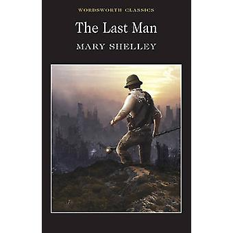 The Last Man (New edition) by Mary Shelley - Pamela Bickley - Keith C