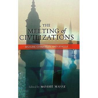 Rencontre des civilisations - musulman - chrétien et juif par Moshe Ma'o
