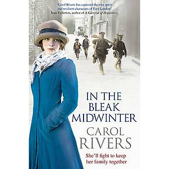 In the Bleak Midwinter by Carol Rivers - 9781847398413 Book