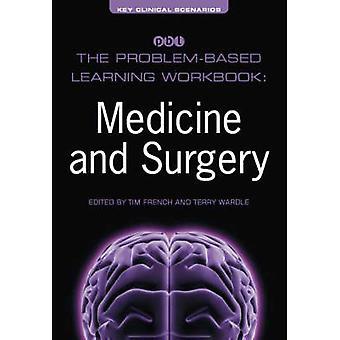 Problembaserat lärande arbetsboken - medicin och kirurgi av Tim Fren