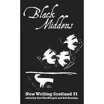 Black Middens by Carl MacDougall - Zoe Strachan - 9781906841140 Book