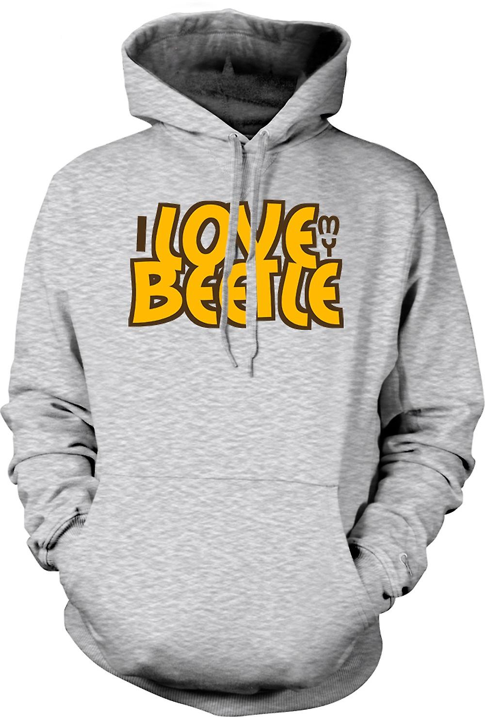 Mens Hoodie - I Love My Beetle - Car Enthusiast
