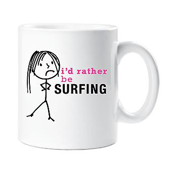 Ladies I'd Rather Be Surfing Mug