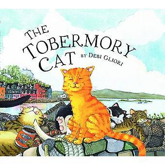 Le chat de Tobermory par Debi Gliori - livre 9781780271316